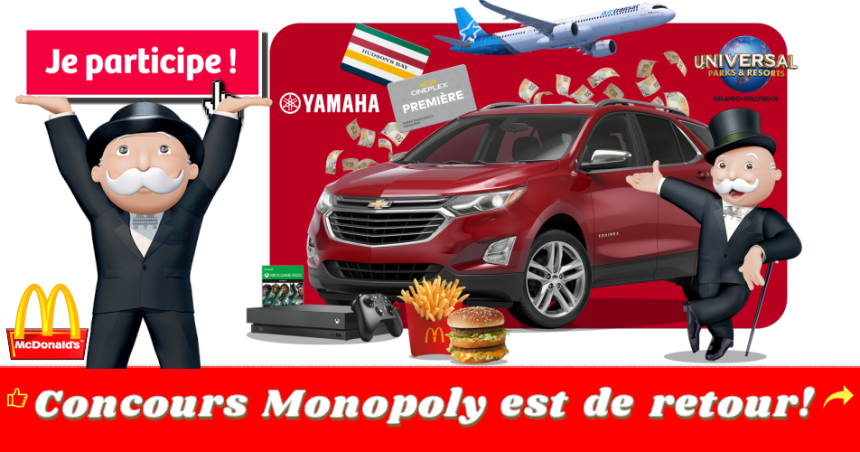 monopoly mcdo2019 - Concours Monoply de Mc Donald's: 7 Chevrolet Equinox, 10 chèques de 10,000$, 14,000 cartes McDonald's à gagner!