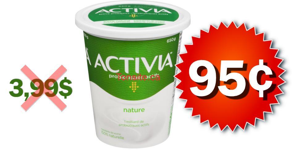 activia nature 95 - Yogourt nature Activia (650 g) à 95¢ au lieu de 3,99$