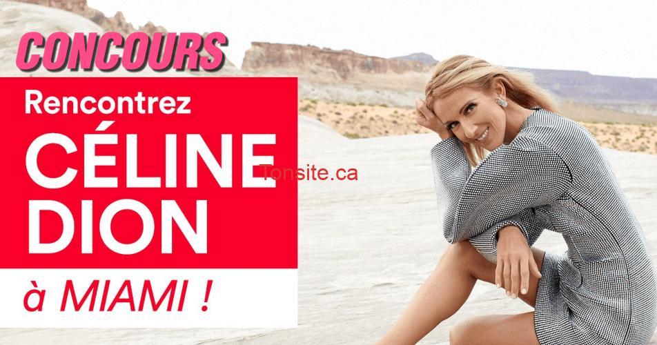 celine miami concours - Gagnez une escapade VIP pour voir et rencontrer Céline Dion à MIAMI !