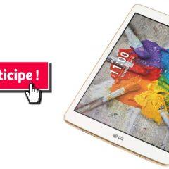 lg tablette concours 240x240 - Gagnez une tablette neuve LG G PAD IV de 32GB avec LTE
