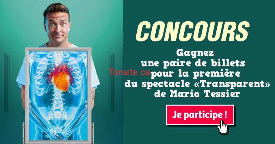 mario tessier concours - Gagnez une paire de billets pour la première du spectacle «Transparent» de Mario Tessier