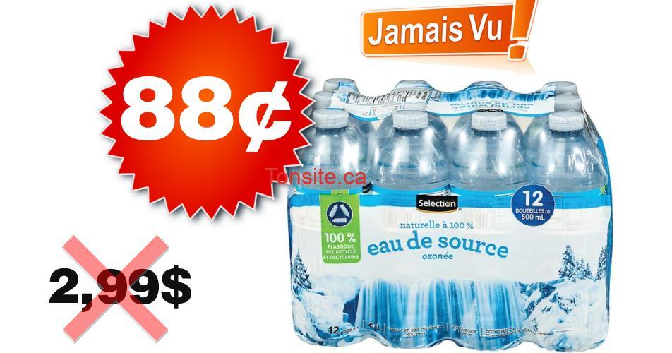selection eau source 88 299 - Eau de source naturelle Selection (12 x 500 ml) à 88¢ au lieu de 2,99$