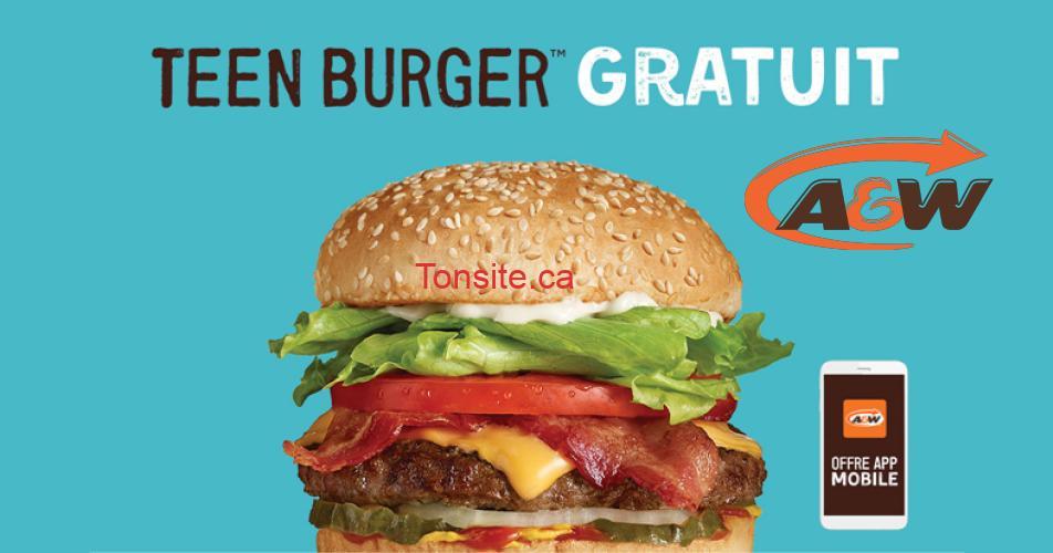 teenburger gratuit - Obtenez un Teen Burger GRATUIT chez A&W !