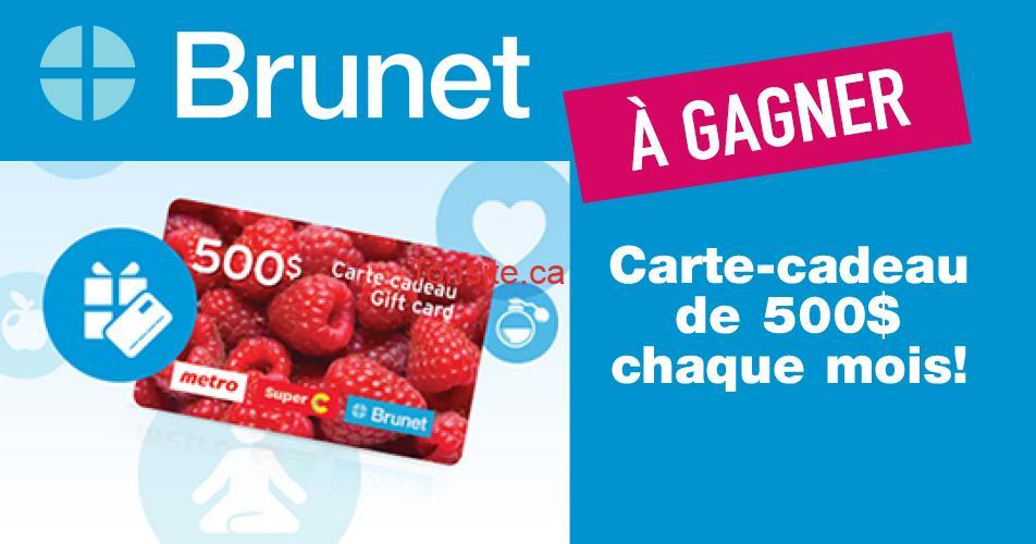 brunet 500 - Gagnez une carte-cadeau de 500$ valide chez Metro, Super C et Brunet (1 gagnant chaque mois)