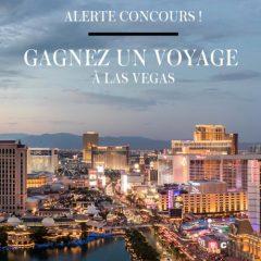 lasvegas concours 240x240 - Gagnez un voyage pour 2 personnes à Las Vegas