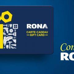 rona carte concours 240x240 - Concours Rona: Gagnez une carte cadeau RONA de 300$