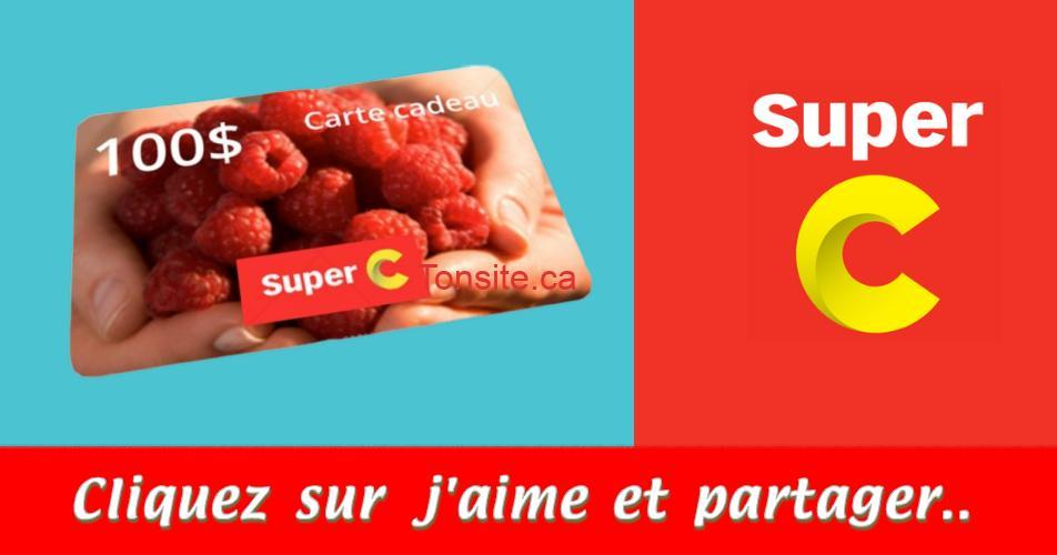 super c carte 100 concours - Gagnez une carte-cadeau Super C de 100$