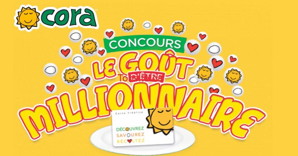 Cora concours - 10 prix de 1 million de points fidélité Cora à gagner! Valeur de 2 500$ par prix!