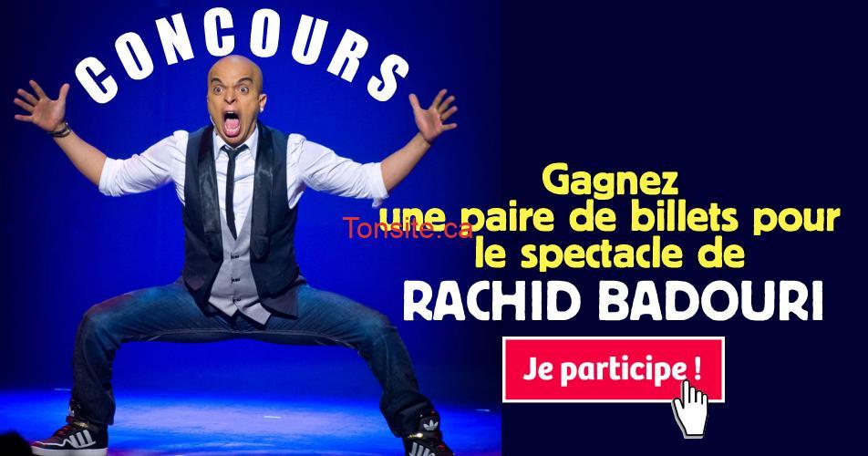 Rachid badouri concours - Gagnez une paire de billets pour le spectacle de Rachid Badouri