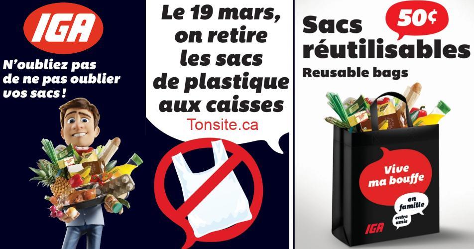 iga sac plastique - À compter du jeudi 19 mars, IGA retire les sacs de plastique aux caisses