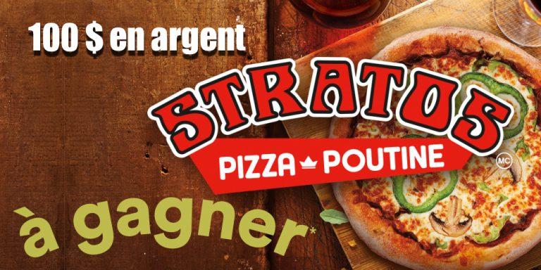 Concours Stratos Pizza – Poutine: Gagnez 100$ en argent !, Tonsite.ca