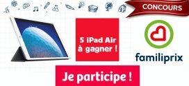 Concours Familiprix: Gagnez 1 des 5 iPad Air et 5 étuis protecteurs (valeur de 914$ / ch)