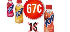 Yogourt à boire Yop à 67¢ au lieu de 1$