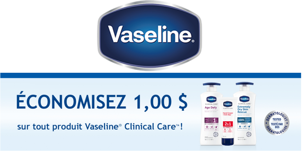 Coupon Vaseline Clinical Care Tonsite.ca